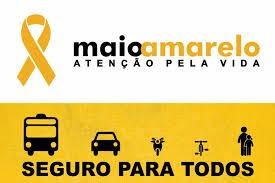 Maio Amarelo: O mês da Conscientização no Trânsito. Juntos pela Segurança!