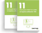 Guia: 11 dicas para reduzir os custos da logística utilizando TMS